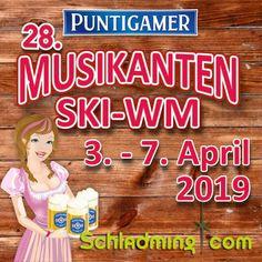 Musikanten Ski WM 2019 in Schladming von 3.-7. April 2019 #schladming Ski Wm, Concerts, Entertaining, Tours, Tent Camping, Photo Illustration