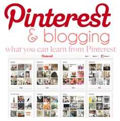 Pinterest and Blogging.