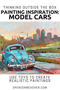 Plein Air and Studio Artist, Spencer Meagher discusses in this art blog about how he uses toy cars and model vehicles to create realistic and impressionist paintings. You will learn unique ways to find painting inspiration from everyday items. When you aren't near any antique or classic cars, no problem. Spencer's paintings make great gifts and unique home decor. This painting of a blue Volkswagen Beetle in front of a city skyline has been painting in oil. #vw #volkswagen #kansascity