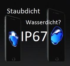 Was bedeutet die Schutzart IP67 für das neue iPhone 7?