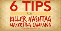 Would you like to get the most out of hashtag campaigns and reach your targeted audience? Tips for hashtag marketing campaigns.