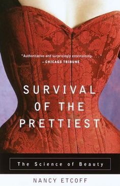 """Survival of the Prettiest: The Science of Beauty"" #AETN #BeMore"