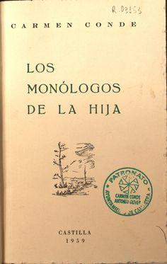 """""""Los monólogos de la hija"""", Madrid, Ed. de la autora, 1959."""