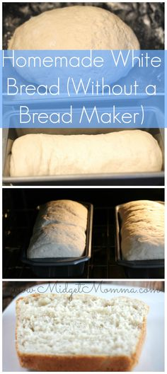 Homemade White Bread with out a bread maker