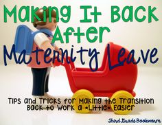 Making it Back After Maternity Leave (a post for teacher mamas)