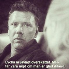 Way Of Life, Love Life, Swedish Quotes, O Tv, Insta Bio, Dope Quotes, Funny Happy, Film Quotes, Wise Words