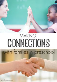 The importance of making connections with parents in preschool. How teachers of young children can communicate with parents effectively. Tried and true strategies that really work!