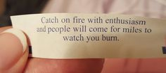 My fortune cookie sounds like Satan trying to give a motivational speech