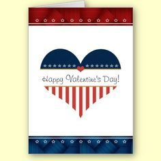 Patriotic Happy Valentines Day Heart Card  Heart cards