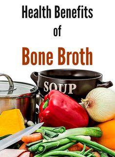 Health Benefits of Bone Broth