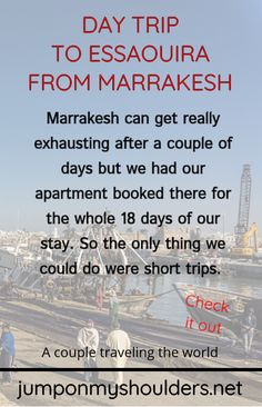Marrakesh can get really exhausting after a couple of days but we had our apartment booked there for the whole 18 days of our stay. So the only thing we could do were short trips. Marrakech, 18 Days, Excursion, Short Trip, Travel Couple, Day Trip, World, Books, Trips