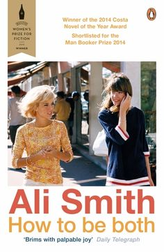 How To Be Both, by Ali Smith   #ReadingGoals