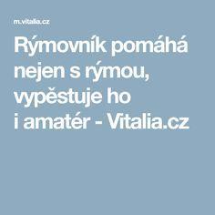 Rýmovník pomáhá nejen s rýmou, vypěstuje ho i amatér - Vitalia.cz