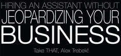 Hiring An Assistant Without Jeopardizing Your Business