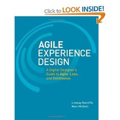 Agile Experience Design: A Digital Designer's Guide to Agile, Lean, and Continuous: Amazon.co.uk: Lindsay Ratcliffe, Marc McNeill: Books