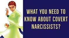My guests today are Dr. Rhoberta Shaler and Anna Koss and we will demystify what a covert narcissist is.
