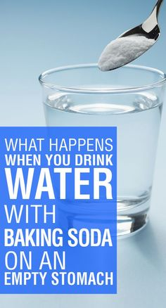 Natural Remedies-Drink Water with Baking Soda on an Empty Stomach