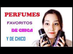 Perfumes favoritos de Chico y Chica - YouTube
