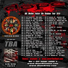 "Long Live The Loud 666: DOPE ""DIE MOTHER FUCKER DIE REUNION TOUR 2016"""