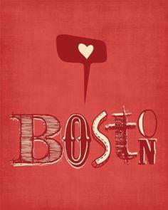 Boston is my heart city! Boston Area, In Boston, Boston Red Sox, Boston Sports, Inspiration Typographie, Boston Strong, Boston Marathon, Love Posters, Boston Massachusetts