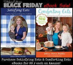 I am so excited to announce that both of my e-cookbooks, Satisfying Eats & Comforting Eats, are now marked down to 99 ¢ on Amazon! www.satisfyingeats.com