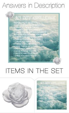 """15 Day Challenge"" by sofialarson09 ❤ liked on Polyvore featuring art"