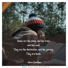 Books are the plane, and the train, and the road. They are the destination, and the journey. They are home. —Anna Quindlen #writing #reading #amreading #WritingCommunity #readingcommunity #books #ebooks #booklover #quote Anna Quindlen, Writing Memes, Writer Quotes, Book Lovers, Motivational Quotes, Ebooks, Journey, Reading, Plane
