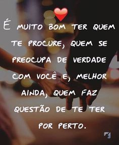 Dica Need Love, Love You, My Love, Romantic Quotes, Love Quotes, Portuguese Quotes, Core I, Morning Images, Sentences
