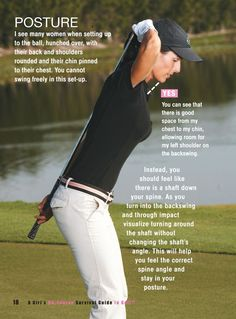 This is from a women's golfing guide.  Very beneficial and even has recommendations on how to deal with the boob factor.
