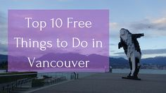Vancouver has a lot to offer and is well worth the visit no matter the budget. So if you're looking to save money here are the Top 10 Free Things to Do in Vancouver.