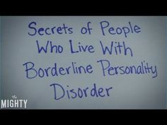 Secrets of People Who Live With Borderline Personality Disorder - YouTube