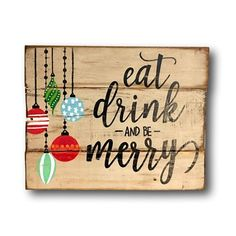 Eat Drink and Be Merry Sign/ Christmas Decoration / Rustic