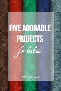 Five Adorable DIY Projects for Babies