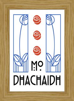 "Scottish Gaelic ""My Home"" Charles Rennie Mackintosh A4 Print. $20.00, via Etsy."