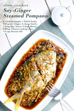 Could You Eat Pizza With Sort Two Diabetic Issues? Slow Cooker Soy-Ginger Steamed Pompano Full Recipe On Fish Dishes, Seafood Dishes, Seafood Recipes, White Fish Recipes, Asian Recipes, Healthy Recipes, Healthy Dinners, Slow Cooking, Cooking Light