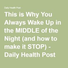 This is Why You Always Wake Up in the MIDDLE of the Night (and how to make it STOP) - Daily Health Post