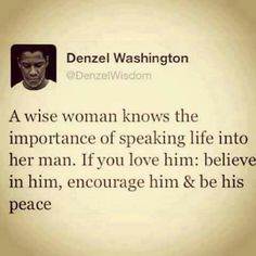 If Denzel says it, well it must be true!