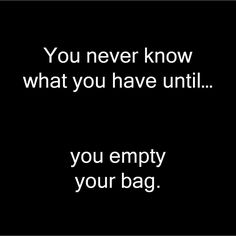 So true! We've all had that favourite bag that we can't go anywhere without, and we accumulate so many things in it over time, sometimes it's surprising what you find in it when it's time to empty your old bag and change it up for a new favourite. We can certainly relate! It can be quite a challenge to search for a good quality bag that you can use every day, one that will go the distance. Visit www.proyager.com.au and start building up your treasure trove of stuff in your new canvas bag.