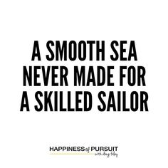 A smooth sea never made for a skilled sailor. #entrepreneur #growth #hustle . If you want to get better at anything you have to start doing. I always found it funny when someone said a doctor had a practice but if you look at the history of medicine it is always in a constant state of change. Doctors are constantly perfecting their methodologies especially surgeons who are finding new ways to save more and more lives. The same applies to you. THE MORE YOU ARE WILLING TO TRY NEW THINGS THE…
