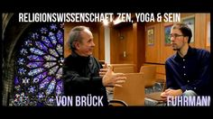 Prof. Dr. Michael von Brück - Zen, Yoga, Buddhismus und Sein