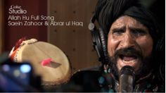 Allah Hu by Saein Zahoor and Abrar ul Haq Coke Studio 6 Episode 5