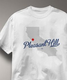 Cool+Pleasant+Hill+California+CA+Shirt+from+Greatcitees.com