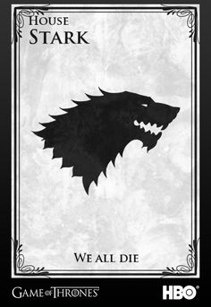 House Stark's new motto would be… | 17 New Mottos For The Game Of Thrones GreatHouses