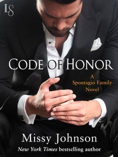 CODE OF HONOR by Missy Johnson (Spontagio Family, #1) |On Sale: 8/25/2015 | Loveswept Contemporary Crime Romance | eBook | In a series debut for fans of Tracy Wolff and Sylvia Day, New York Times bestselling author Missy Johnson asks a burning question: What happens when love is undeniable—and taboo? | taboo new adult mafia billionaire passionate ballet dancer bad boy