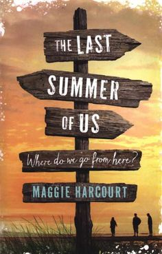 The Last Summer of Us by Maggie Harcourt | 9781409587699