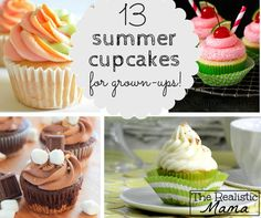 13 Summer Cupcakes for Grown-ups, the perfect collection of summer cupcakes for your next summer party! Sophisticated & seasonal flavors for adult palettes