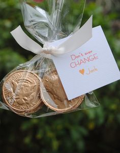 Clever chocolate small Valentine gift idea using chocolate coins from Jacolyn Murphy. Love you just the way you are.   Full link: http://www.jacolynmurphy.com/2011/01/dont-go-changin-valentines.html
