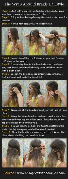 The Wrap Around Braids Tutorial.    I have been wondering how to do this FOREVER <3 Thank you so much!