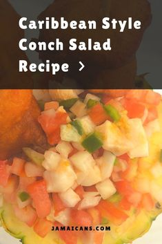 Jamaican Dishes, Jamaican Recipes, Jamaican Cuisine, Seafood Dishes, Seafood Recipes, Conch Recipes, Conch Salad, Bahamian Food, Clean Eating Desserts