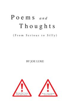 """""""Poems and Thoughts"""" by Page Publishing Author Joe Luke! Click the cover for more information and to find out where you can purchase this great book!"""